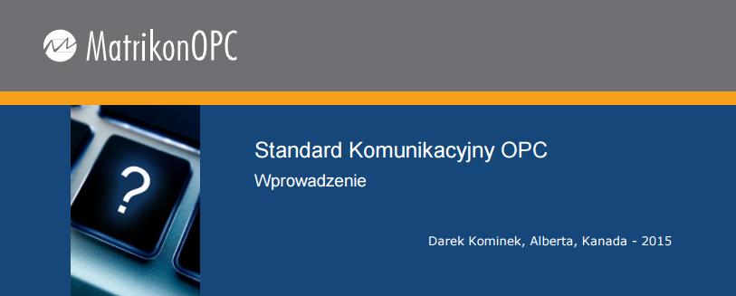 Zapraszamy na pierwszy bezpłatny webinar poświęcony technologii OPC!