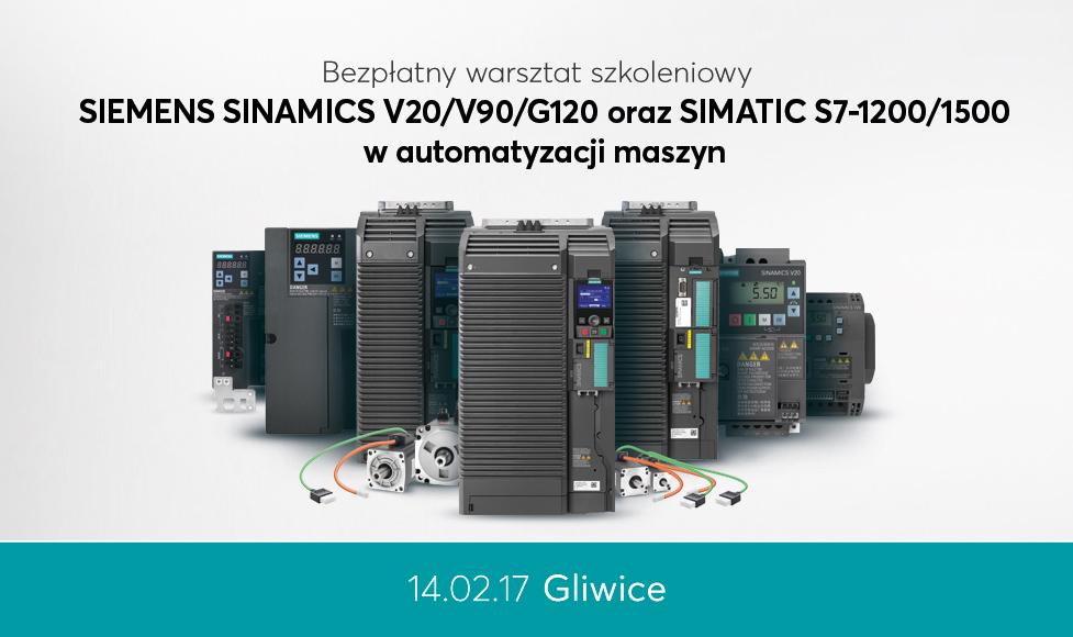 SIEMENS SINAMICS V20/V90/G120 oraz SIMATIC S7-1200/1500 w automatyzacji maszyn – Gliwice – 14 luty