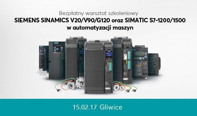 Kolejny termin warsztatu poświęconego SINAMICS V20/V90/G120 oraz sterownikom SIMATIC S7-1200/1500 w automatyzacji maszyn – Gliwice – 15 luty