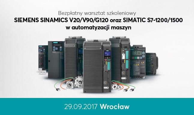 SIEMENS SINAMICS V20/V90/G120 oraz SIMATIC S7-1200/1500 w automatyzacji maszyn – Wrocław – 29 września